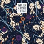 Lyla Foy, Mirrors The Sky