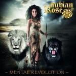 Nubian Rose, Mental Revolution