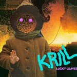 Krill, Lucky Leaves