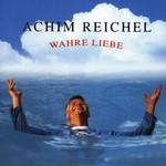 Achim Reichel, Wahre Liebe