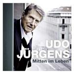 Udo Jurgens, Mitten im Leben