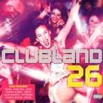 Various Artists, Clubland 26