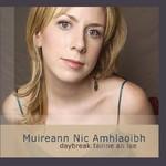 Muireann Nic Amhlaoibh, Daybreak: Fainne an Lae