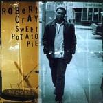 Robert Cray, Sweet Potato Pie mp3