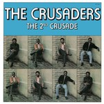 The Crusaders, The 2nd Crusade mp3