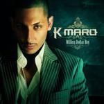 K-Maro, Million Dollar Boy