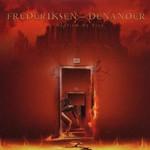 Frederiksen / Denander, Baptism By Fire