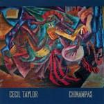Cecil Taylor, Chinampas