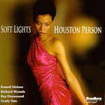 Houston Person, Soft Lights