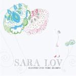 Sara Lov, Seasoned Eyes Were Beaming