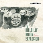 The Hillbilly Moon Explosion, By Popular Demand