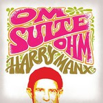 Harry Manx, Om Suite Ohm