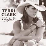 Terri Clark, Life Goes On