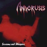 Anacrusis, Screams and Whispers