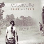 Capercaillie, Roses and Tears