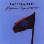 Capercaillie, Glenfinnan (Songs of the '45)