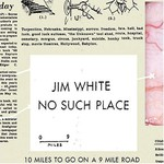 Jim White, No Such Place