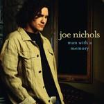 Joe Nichols, Man With a Memory