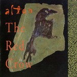 Altan, The Red Crow