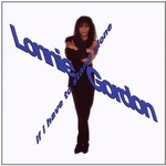 Lonnie Gordon, If I Have To Stand Alone