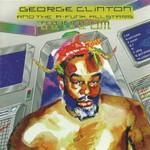 George Clinton and the P-Funk All Stars, T.A.P.O.A.F.O.M.