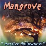 Mangrove, Massive Hollowness