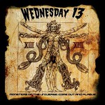 Wednesday 13, Monsters of the Universe - Come out and Plague