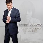 Donny Osmond, The Soundtrack Of My Life