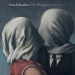 Punch Brothers, The Phosphorescent Blues