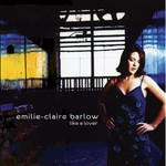 Emilie-Claire Barlow, Like a Lover