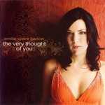Emilie-Claire Barlow, The Very Thought Of You
