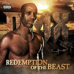 DMX, Redemption of The Beast