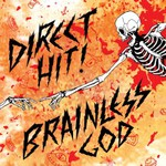 Direct Hit!, Brainless God