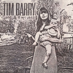 Tim Barry, Lost & Rootless
