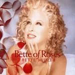 Bette Midler, Bette of Roses mp3