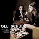 Olli Schulz, Feelings aus der Asche