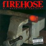 fIREHOSE, Mr. Machinery Operator