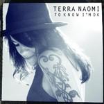 Terra Naomi, To Know I'm Ok