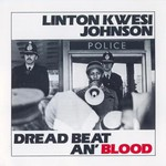 Linton Kwesi Johnson, Dread Beat An' Blood