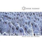 Xavier Naidoo, Zwischenspiel / Alles fur den Herrn