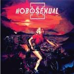 Hobosexual, Hobosexual II