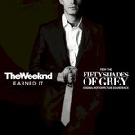 The Weeknd, Earned It (Fifty Shades of Grey)