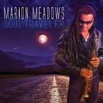 Marion Meadows, Soul Traveler