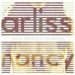 Arliss Nancy, Wild American Runners