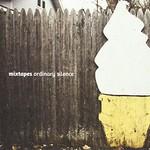 Mixtapes, Ordinary Silence