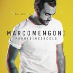 Marco Mengoni, Parole In Circolo