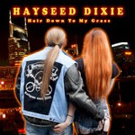 Hayseed Dixie, Hair Down To My Grass