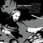 Paolo Vinaccia, Very Much Alive