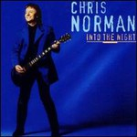 Chris Norman, Into the Night