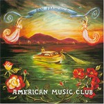 American Music Club, San Francisco